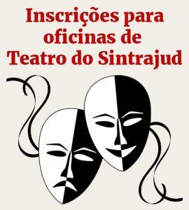 Inscrições para oficinas de teatro do Sintrajud estão abertas