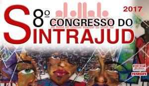 Congresso do Sintrajud: está aberto o prazo de inscrição de delegados