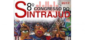 Inscrições de teses para o 8º Congresso do Sintrajud são prorrogadas até sexta, 17
