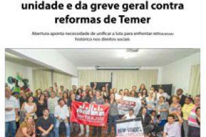 Congresso começa com defesa da unidade e da greve geral contra reformas de Temer