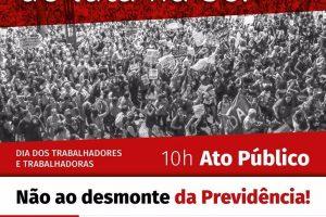1º de Maio terá repúdio às reformas de Temer e à repressão na greve geral