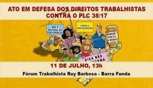 Servidores participam de ato em defesa dos direitos trabalhistas no Fórum Ruy Barbosa