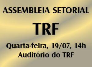 Sintrajud fará assembleia setorial no TRF/JF no dia 19