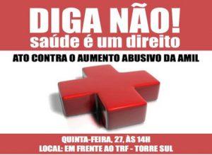 Servidores fazem ato contra aumento abusivo da AMIL nesta quinta-feira, 27