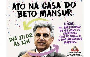 Sindicatos da Baixada protestam em frente à casa de Beto Mansur neste sábado