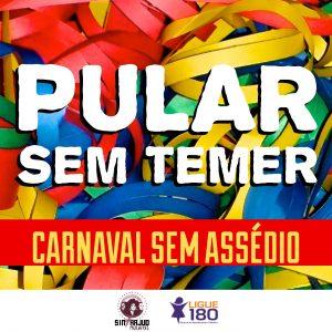 Sintrajud lança campanha por carnaval sem assédio