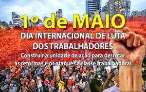1º de Maio terá manifestação contra as reformas e ataques a direitos