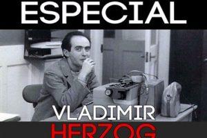 Especial Herzog: Condenado pela CIDH, Brasil tem que agir