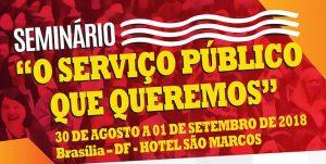 """Sintrajud participa do seminário """"O Serviço público que queremos"""""""