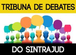 Nova Tribuna de Debates: envie seu texto até 22/8