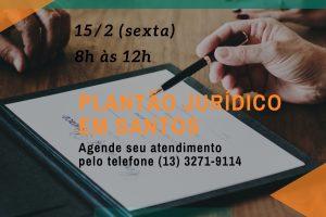 Subsede em Santos terá plantão jurídico no dia 15/02