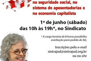 """1º de junho – Curso """"A PEC 6-A/2019 e os impactos na seguridade social, no sistema de aposentadoria e na economia capitalista"""""""