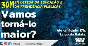 Sindicato estará no #30M na capital e na Baixada nesta quinta, em defesa da educação e das aposentadorias