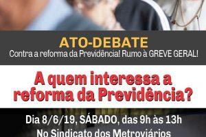 8 de junho – Ato-debate: a quem interessa a reforma da Previdência?