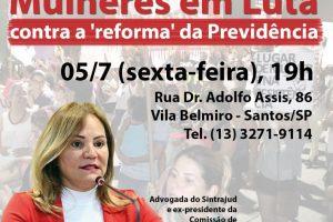 Impacto da reforma da Previdência na vida das mulheres será tema de debate na Baixada