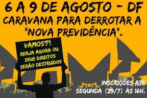Previdência: Sindicato organiza 3ª caravana a Brasília em defesa das aposentadorias