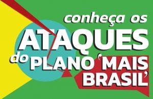 Análise jurídica dos ataques do 'Plano Mais Brasil' aos servidores