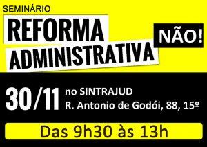 Seminário no dia 30 organiza luta contra 'reforma' administrativa do governo Bolsonaro