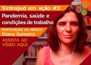 Assista à transmissão ao vivo com a médica Diana Gameiro