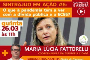 Em live na quinta, 26, Maria Lúcia Fattorelli explica: dívida pública drena recursos do combate à pandemia