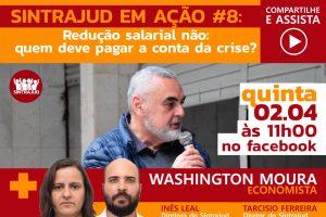 Luta contra redução salarial e saídas para a crise serão debatidas em live nesta 5ª