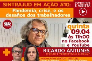 Transmissão ao vivo de quinta, 9/4, terá participação do sociólogo Ricardo Antunes