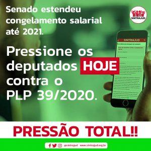 Envie aqui sua carta aos deputados contra a extensão do congelamento salarial até 2022