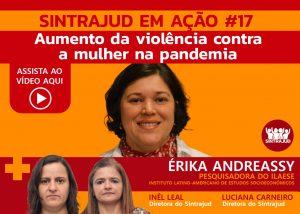 Assista aqui ao debate com Érika Andreassy sobre violência contra as mulheres na pandemia
