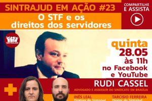Atuação na defesa dos direitos dos servidores será tema de live nesta quinta, 28