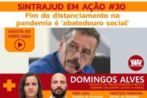 Assista aqui ao debate com o professor Domingos Alves sobre os riscos da reabertura social hoje