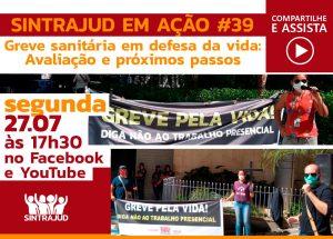 Greve sanitária e mobilização contra retorno presencial serão temas da live desta segunda, 27