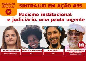 Assista à conversa sobre o racismo no Brasil e no Judiciário