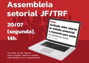 TRF/JF: Assembleia setorial debate mobilização contra retorno ao trabalho presencial