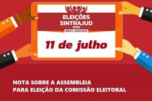 Esclarecimentos sobre a assembleia para eleição da comissão eleitoral realizada neste dia 11