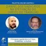 Sintrajud participa de live da Amatra-2 sobre o papel dos sindicatos na efetivação do Direito do Trabalho