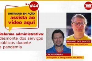 Reforma Administrativa: desmonte dos serviços públicos durante a pandemia