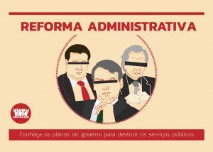 Governo nega, mas 'reforma' administrativa atinge todos os servidores civis