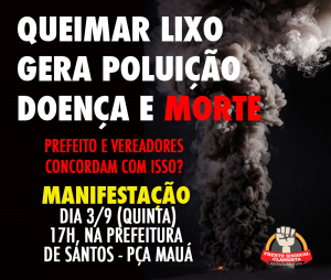 Sintrajud participa de ato nesta 5ª contra usina para queima de lixo em Santos