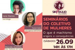 Seminário do Coletivo de Mulheres debate origens e consequências do machismo neste sábado, 26