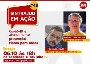 Live no dia 6 debate riscos do atendimento presencial na pandemia para servidores e a população