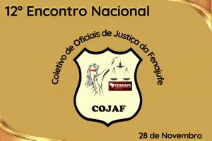 12º COJAF debate impactos da 'reforma' administrativa para oficiais de justiça