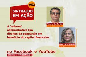Maria Lucia Fattorelli discute impactos da PEC 32 em live do Sindicato nesta 3ª