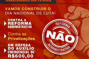 Plenária virtual neste sábado (5) prepara luta contra 'reforma' administrativa e privatizações