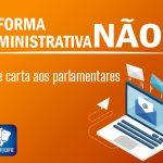 Fenajufe e Sindicato pressionam deputados contra a aprovação da PEC 32