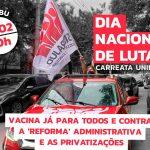 SP terá nova carreata dia  1º de fevereiro: por vacina já e em defesa dos serviços públicos
