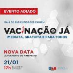 Manifesto 'Vacinação Já' para todos ganha mais adesões e lançamento é adiado para dia 21