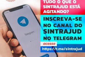 Sintrajud lança canal de notícias no Telegram: seja parte dessa rede