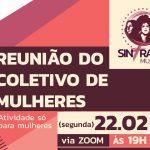 Coletivo de mulheres debate atividades do 8 de março nesta segunda-feira, 22
